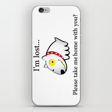 I'm lost....please take me home with you iPhone & iPod Skin