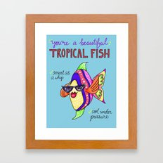 Leslie Knope Compliments: Tropical Fish  Framed Art Print
