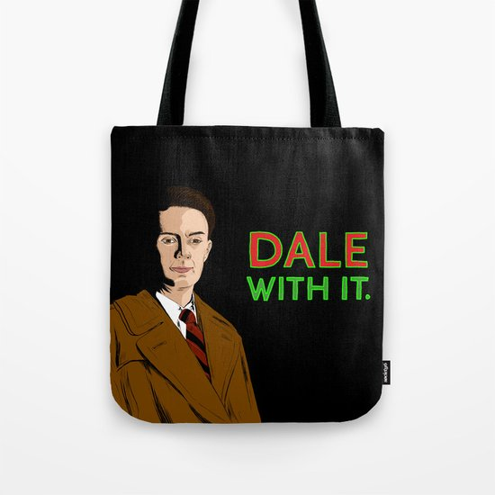 DALE WITH IT. Tote Bag
