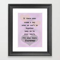 if there ever comes a day... Framed Art Print