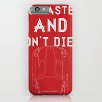 iPhone & iPod Case featuring Go Faster, And Don't Die! by Salmanorguk
