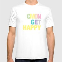 Cmon Get Happy Mens Fitted Tee White SMALL
