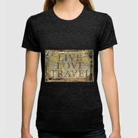 Live Love Travel Womens Fitted Tee Tri-Black SMALL