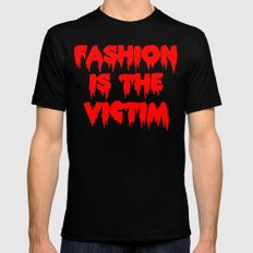 Fashion is the Victim  Mens Fitted Tee Black SMALL