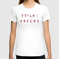Stick Around Womens Fitted Tee White SMALL