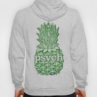 Psych Pineapple! Hoody