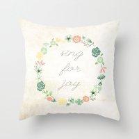 SING FOR JOY Throw Pillow