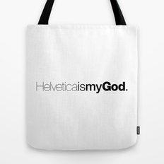 HelveticaismyGod Tote Bag