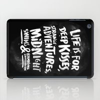 Life Is For Deep Kisses.… iPad Case