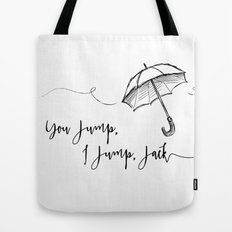 You Jump, I Jump Jack- Gilmore Girls Quote Tote Bag