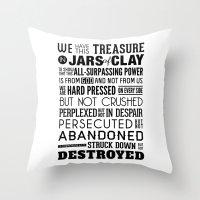 Jars of Clay. 2 Corinthians 4:7-9. Throw Pillow