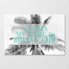 Aloha, My Name Is Canvas Print