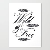 Wild & Free/Black-White Canvas Print