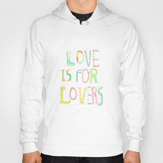 LOVE IS FOR LOVERS 2 Hoody