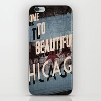 Come To Beautiful Chicag… iPhone & iPod Skin