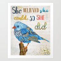 She Believed She Could, … Art Print