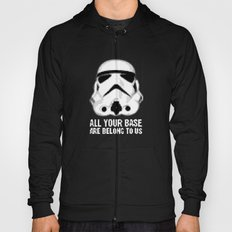 All Your Base Are Belong To Us Hoody