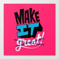 Make It Canvas Print