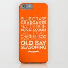 Baltimore — Delicious City Prints Slim Case iPhone 6s