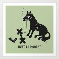 Must Be Monday, Horse Art Print