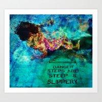 Slippery Art Print