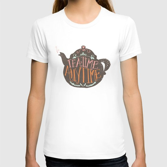 TEA TIME. ANY TIME. - color T-shirt