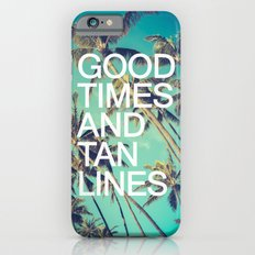 Good Times iPhone 6 Slim Case