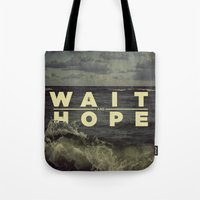 All of Human Wisdom in Two Words Tote Bag