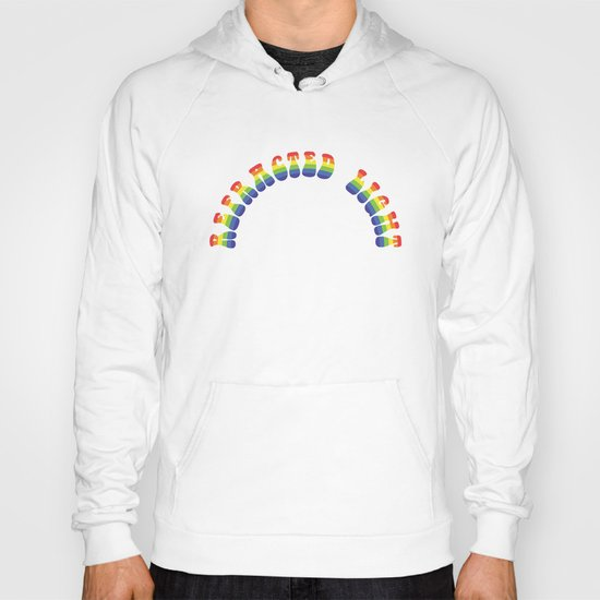 It's just Refracted Light Hoody