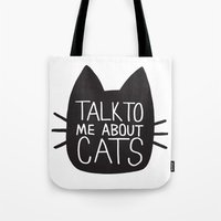 Talk to Me About Cats Tote Bag