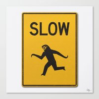 Just Slow Canvas Print