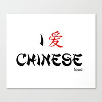 I Love Chinese Canvas Print