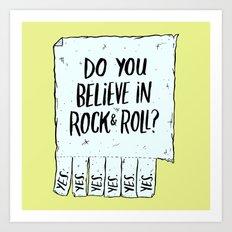 Believe in Rock & Roll Art Print