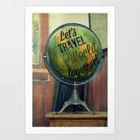 Let's Travel The World T… Art Print