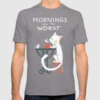 Mornings are the worst Mens Fitted Tee Tri-Grey SMALL