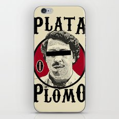 Plata O Plomo? iPhone & iPod Skin