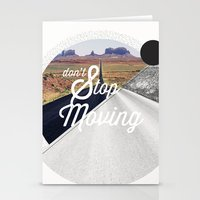Just don't stop moving Stationery Cards