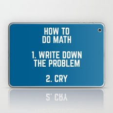 How To Do Math Funny Quote Laptop & iPad Skin