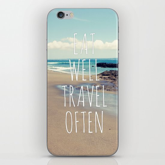 Eat Well Travel Often iPhone & iPod Skin
