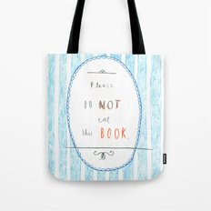 Please Don't Eat This Book Tote Bag