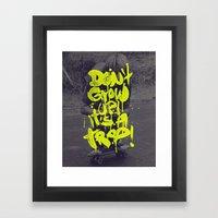 Don't Grow Up! It's A Tr… Framed Art Print