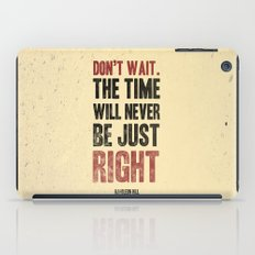 Don't wait iPad Case