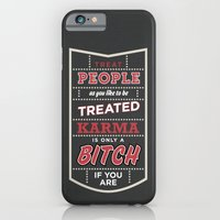 iPhone & iPod Case featuring Karma is only a bitch if you are by One Six Eight One