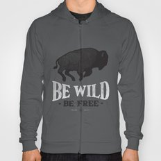 Be Wild Hoody