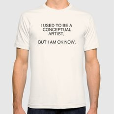 I am OK now Mens Fitted Tee Natural SMALL