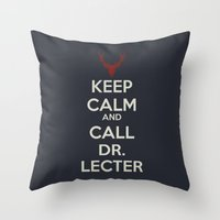 Keep Calm and Call Dr. Lecter Throw Pillow