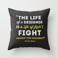 A Designers Life  Throw Pillow
