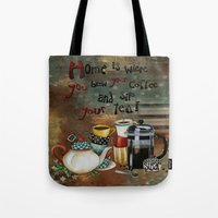 Home Is Where You Brew Y… Tote Bag