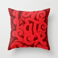 Love - Hate - Sex - Pain Throw Pillow
