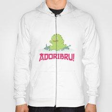 Adoribru! Hoody